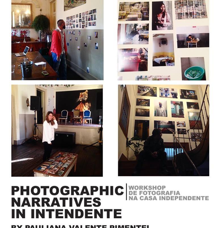 Narrativas Fotográficas – Workshop  por Pauliana Valente Pimentel   1 a 10 de Março