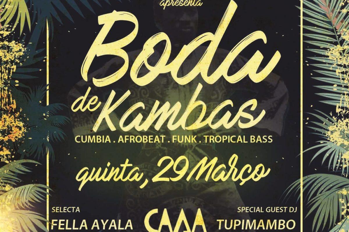 Boda de Kambas – Fella Ayala convida Tupimambo | 29 Mar | 23h