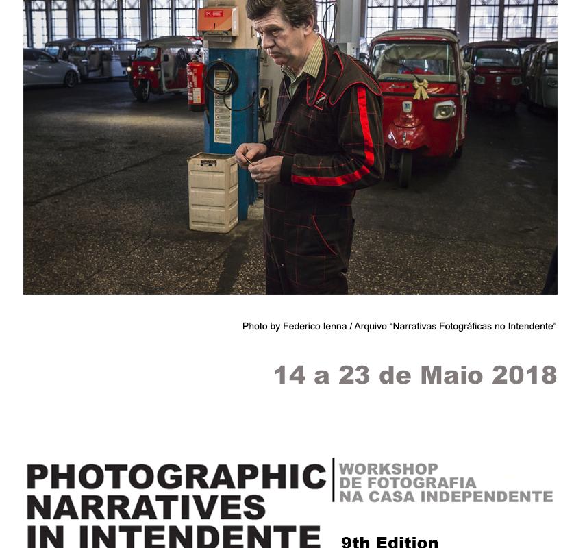 9º Workshop Narrativas Fotográficas no Intendente | 14 a 23 Maio
