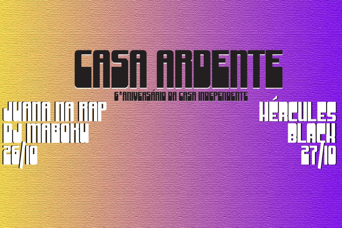 CASA ARDENTE | Edição Especial