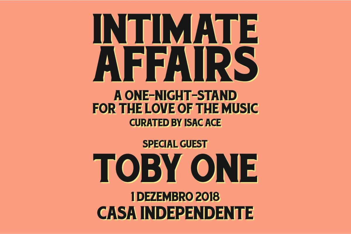 Intimate Affairs | Isac Ace convida Toby One | 1DEZ | 23H